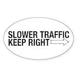 Slower Traffic Oval Sticker (10 pk)