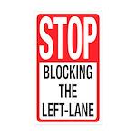 Stop Blocking Rectangle Sticker 10 pk)