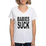 Babies Suck Women's V-Neck T-Shirt