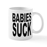 Babies Suck Mug