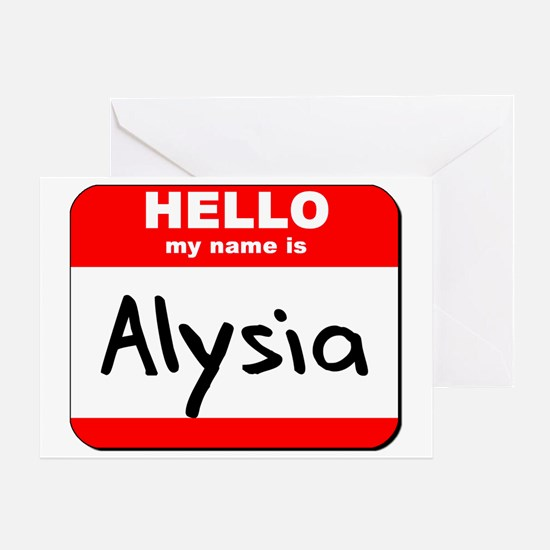 Hello my name is Alysia Greeting Card