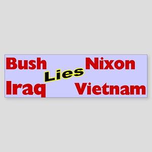 Bush Like Nixon Iraq Like Vietnam Bumper Sticker