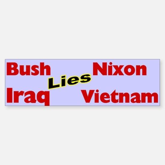 Bush Like Nixon Iraq Like Vietnam Bumper Bumper Bumper Sticker