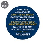 """McCain is McLame 3.5"""" Button (10 pack)"""