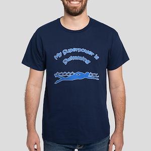 My Superpower is Swimming Dark T-Shirt