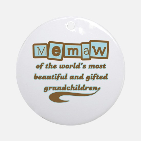 Memaw of Gifted Grandchildren Ornament (Round)