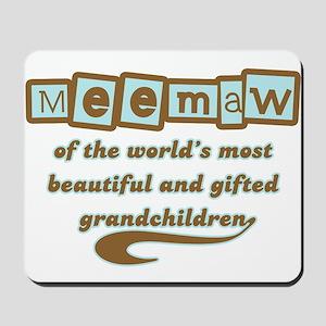 Meemaw of Gifted Grandchildren Mousepad