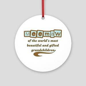 Meemaw of Gifted Grandchildren Ornament (Round)