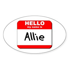 Hello my name is Allie Oval Decal