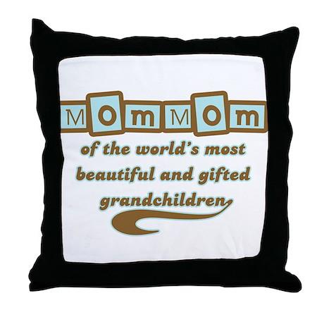 MomMom of Gifted Grandchildren Throw Pillow