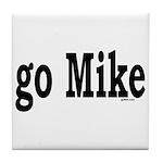go Mike Tile Coaster