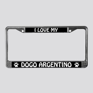 I Love My Dogo Argentino License Plate Frame