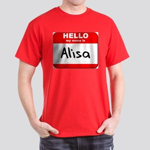 Hello my name is Alisa Dark T-Shirt