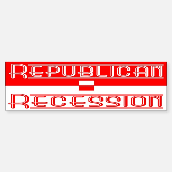 Recession Bumper Bumper Bumper Sticker