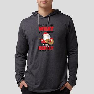 Santa Claus Tell Me What You W Long Sleeve T-Shirt