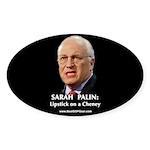 """Cheney With Lipstick"" Oval Sticker (10)"