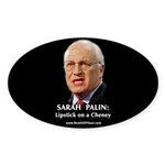 """Cheney With Lipstick"" Oval Sticker (50)"