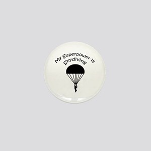 My Superpower is Skydiving Mini Button