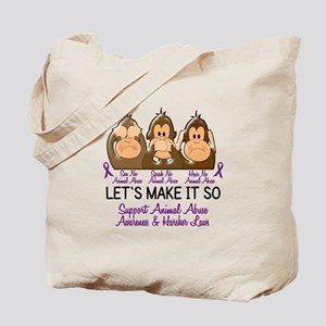 See Speak Hear No Animal Abuse 2 Tote Bag
