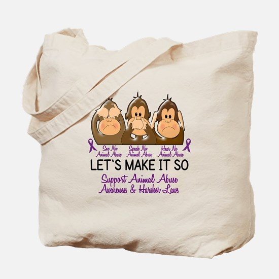 See Speak Hear No Animal Abuse 2 Tote Bag
