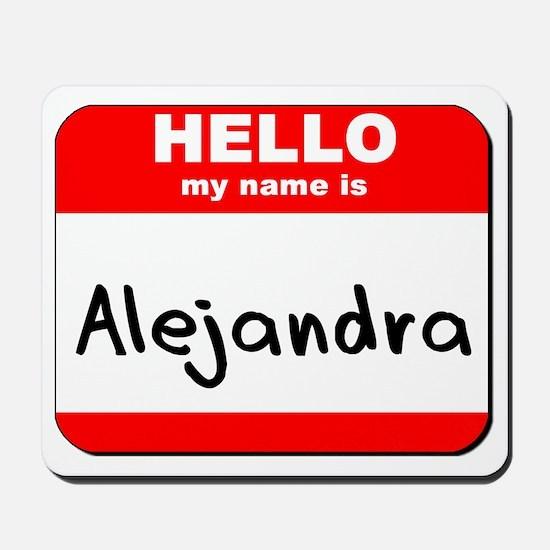 Hello my name is Alejandra Mousepad