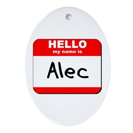 Hello my name is Alec Oval Ornament