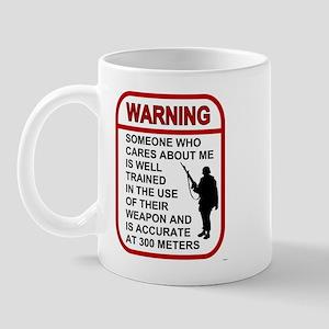 WARNING - SOMEONE CARES Mug