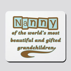 Nanny of Gifted Grandchildren Mousepad