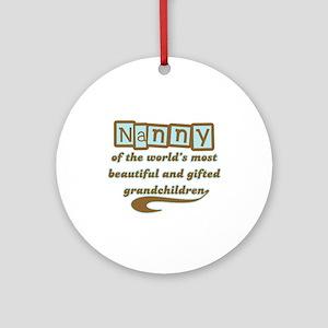 Nanny of Gifted Grandchildren Ornament (Round)