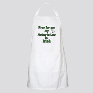 Pray for me My Mother-in-Law BBQ Apron