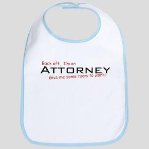 Attorney / Work! Bib