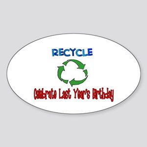 Recycle last year's birthday Oval Sticker