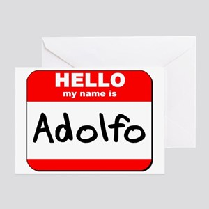 Hello my name is Adolfo Greeting Card
