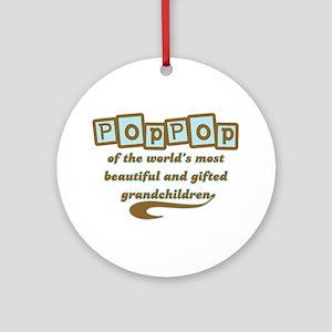 PopPop of Gifted Grandchildren Ornament (Round)