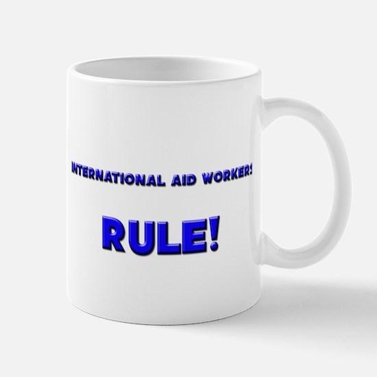 International Aid Workers Rule! Mug