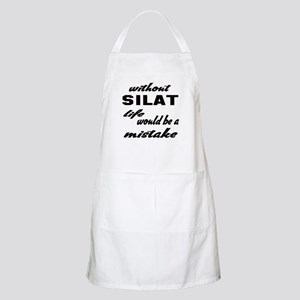 Without Silat life would be a mistake Light Apron