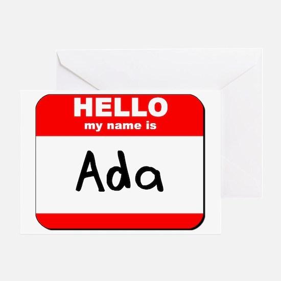 Hello my name is Ada Greeting Card