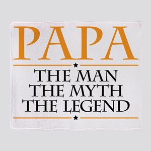 Papa Man Myth Legend Throw Blanket