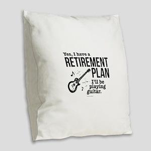 Guitar Retirement Plan Burlap Throw Pillow