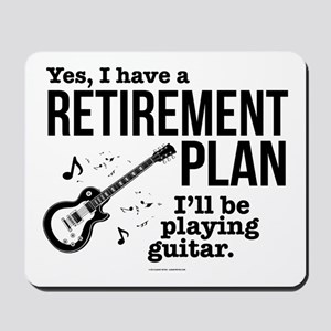 Guitar Retirement Plan Mousepad