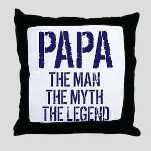 Papa, Man, Myth, Legend Throw Pillow