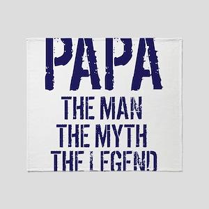 Papa, Man, Myth, Legend Throw Blanket