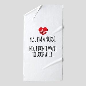 Yes I'm a Nurse Funny Beach Towel
