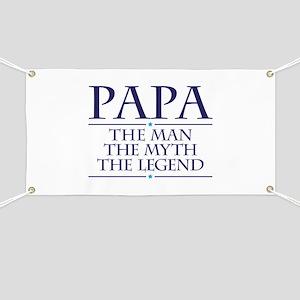 Papa Man Myth Legend Banner