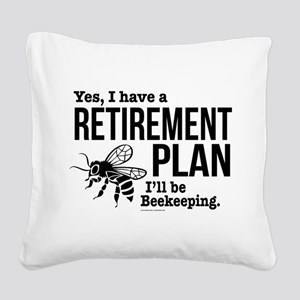 Beekeeping Retirement Square Canvas Pillow
