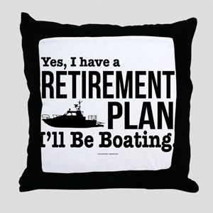 Boating Retirement Throw Pillow