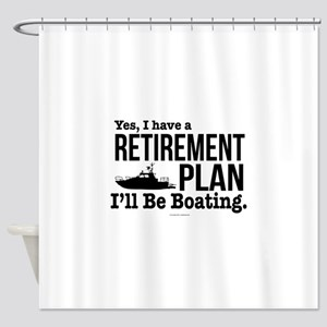 Boating Retirement Shower Curtain