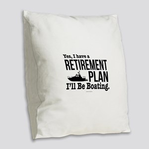 Boating Retirement Burlap Throw Pillow