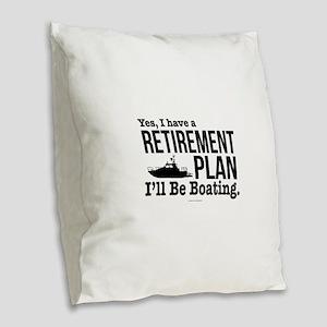 Boating Retirement Burlap Throw Pillow