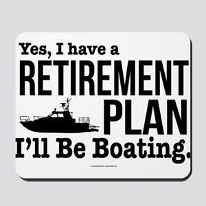Boating Retirement Mousepad